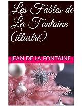 Les Fables de La Fontaine (illustré) (French Edition)