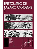 Epistolario de Lazaro Cardenas 1