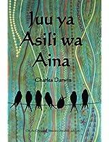 Juu Ya Asili Wa Aina: On the Origin of Species