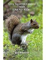 Grey Squirrel Control: With An Air Rifle