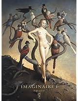 Imaginaire I: Magic Realism 2008-2009: 1 (Illustration Commercial Art)