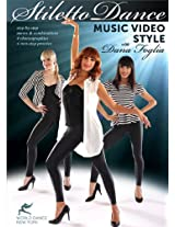 Stiletto Dance - Music Video Style, with Dana Foglia: Full how-to instruction in professional performance dancing