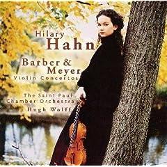 ヒラリー・ハーン独奏:バーバーとマイヤーのヴァイオリン協奏曲の商品写真
