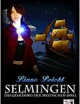 Selmingen: Das Geheimnis der mystischen Insel (Selmingen-Trilogie 1) (German Edition)