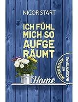 Ich fühl mich so aufgeräumt (German Edition)