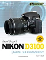 David Busch's Nikon D3100 Guide to Digital SLR Photography (David Busch's Digital Photography Guides)