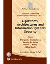 Algorithms, Architectures And Information Systems Security: Volume 3