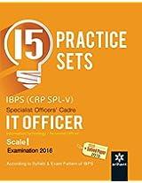 15 Practice Sets - IBPS (CRP SPL-V)  IT Officer 2016