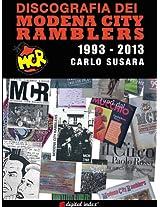 DISCOGRAFIA dei MODENA CITY RAMBLERS 1993-2013 (Collana Linguaggi e Parole) (Italian Edition)