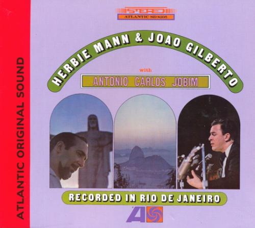 Herbie Mann and Joao Gilberto With Antonio Carlos Jobim