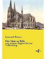 Der Dom zu Köln (German Edition)
