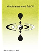 Mindfulness med Tai Chi
