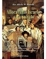 Allora tutto Israele sarà salvato (Collana Spirituale)