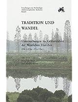 Tradition und Wandel: Untersuchungen zu Graberfeldern in der Westlichen Han-Zeit (206 V. Chr. Bis 9 N. Chr.) (Forschungen Zur Archäologie Aussereuropäischer Kulturen)