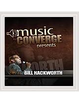 Bill Hackworth (Music By Converge Presents)