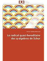 Le Radical Quasi-Hereditaire Des Q-Algebres de Schur