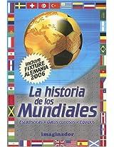 La Historia de los Mundiales / World Cups History