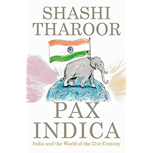 Pax Indica: India and the World in the 21st Century