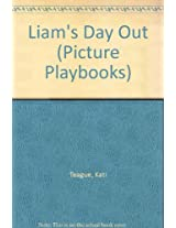 Liam's Day Out (Picture Playbooks)
