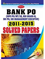 Kiran's Bank PO solved papers for IBPS PO/MT/SO, RBI Grade-B, SBI PO, SBI Management Executive (2011-2015) (Old Edition)