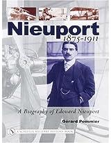 Nieuport: A Biography of Edouard Nieuport 1875-1911 (Schiffer Military History)