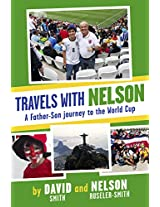 Travels with Nelson: A Father-Son journey to the World Cup