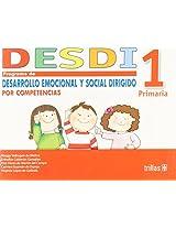 Desdi 1 primaria/ Elementary: Programa De Desarrollo Emocional Y Social Dirigido Por Competencias/ Program of Social and Emotional Development Focused by Competition