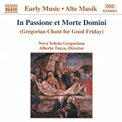 In Passione et Morte Domini (Gregorian Chant for Good Friday)