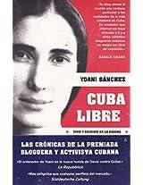 Cuba libre / Free Cuba