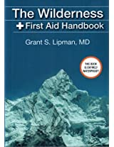 The Wilderness First Aid Handbook: 1