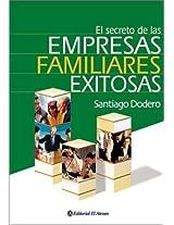 El Secreto De Las Empresas Familiares Exitosas/ The Secret of the Successful Family Own Businesses