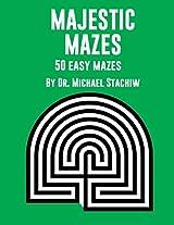 Majestic Mazes: 50 Easy Mazes: Volume 1