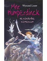 Mnr. Humperdinck se wonderlike Watsenaam