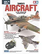 ADH058 ADH Publishing - How To Build Tamiyas Aircraft in 1:72, 1:48 and 1:32