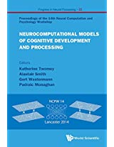 Neurocomputational Models of Cognitive Development and Processing - Proceedings of the 14th Neural Computation and Psychology Workshop: Progress in Neural Processing 1: 22