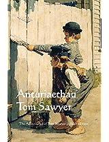 Anturiaethau Tom Sawyer / the Adventures of Tom Sawyer