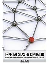 Especialistas en contacto: Manual para el gerenciamiento de centros de contacto: Volume 1