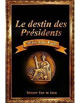 Le Destin Des Presidents Grave Dans Paris