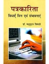 Patrakarita : Vidhayen, Vitt Evam Sambhavnayen