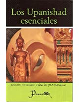 Los Upanishad Esenciales/ Upanisads. Selections from 108 Upanisads