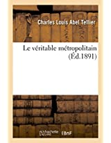 Le Veritable Metropolitain (Savoirs Et Traditions)