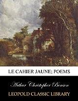 Le cahier jaune; poems