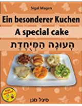 Kinderbuch: Ein besonderer Kuchen (German Edition)