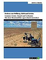 Sommer, Sonne, Sand und Schlamm: Mit dem Mountainbike quer durch Australien: oder: