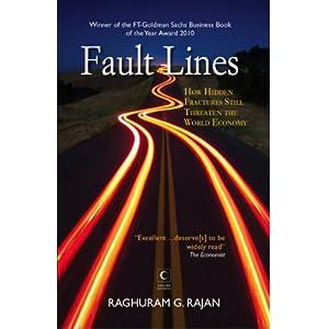 Fault Line: How Hidden Fractures Still Threaten the World Economy