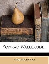 Konrad Wallerode...