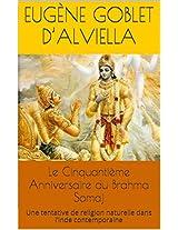 Le Cinquantième Anniversaire du Brahma Somaj: Une tentative de religion naturelle dans l'Inde contemporaine (French Edition)