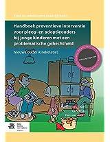 Handboek preventieve interventie voor pleeg- en adoptieouders bij jonge kinderen met een problematische gehechtheid: Nieuwe ouder-kindrelaties