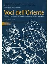 Voci Dell'oriente: Miniature E Testi Classici Da Bisanzio Alla Biblioteca Medicea Laurenziana