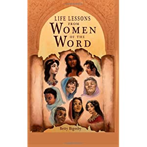Life Lessons From Women of the Word